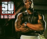 Album «In Da Club»by 50 cent