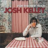 Album «For The Ride Home»by Josh Kelley