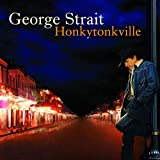 Album «Honkytonkville»by George Strait