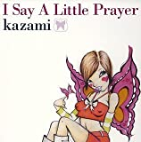 「I Say A Little Prayer」