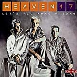 Album «Let's All Make a Bomb»by Heaven 17