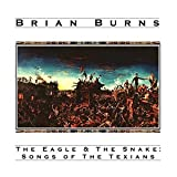 Album «Eagle & the Snake - Songs of the Texians»by Brian Burns