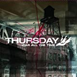 Album «War All The Time»by Thursday
