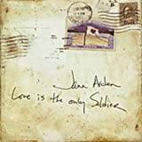 Album «Love Is the Only Soldier»by Jann Arden