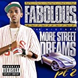 Album «More Street Dreams Pt. 2 - The Mixtape»by Fabolous