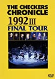 THE CHECKERS CHRONICLE 1992 3 FINAL TOUR
