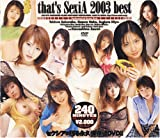 that's Sexia 2003best