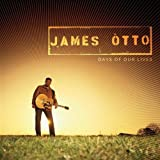 Album «Days of Our Lives»by James Otto