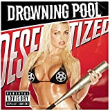 Drowning Pool『DESENSITIZED』