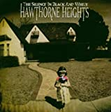 Album «The Silence In Black And White»by Hawthorne Heights