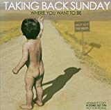 Album «Where You Want To Be»by Taking Back Sunday