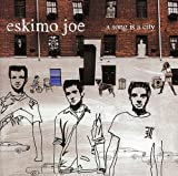 Album «Song Is a City»by Eskimo Joe