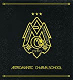 「ASTROMANTIC CHARM SCHOOL」