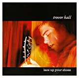 Album «Lace Up Your Shoes»by Trevor Hall