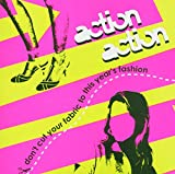 Album «Don't Cut Your Fabric to This Year's Fashion»by Action Action