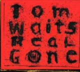 Album «Real Gone»by Tom Waits
