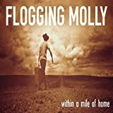 Album «Within a Mile of Home»by Flogging Molly