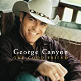 Album «One Good Friend»by George Canyon