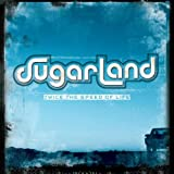 Album «Twice the Speed of Life»by Sugarland