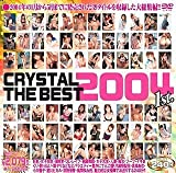 CRYSTAL THE BEST 2004 1st.