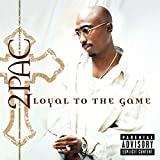 Album «Loyal To The Game»by 2 Pac
