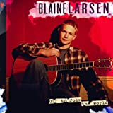 Album «Off To Join The World»by Blaine Larsen