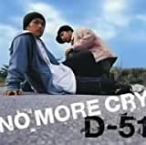 NO MORE CRY [MAXI]
