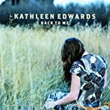 Album «Back to Me»by Kathleen Edwards