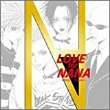 「LOVE for NANA ~Only 1 Tribute~」BLACK STONESヴァージョン