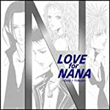 「LOVE for NANA ~Only 1 Tribute~」TRAPNESTヴァージョン