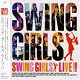「SWING GIRLS LIVE!!」