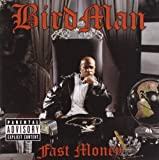 Album «Fast Money»by Birdman