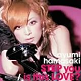 STEP you/is this LOVE?(DVD付) [MAXI]