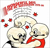 THE RC SUCCESSION BEST ALBUM WONDERFUL DAYS 1970-80