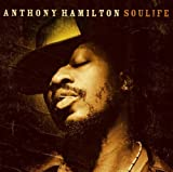 Album «Soulife»by Anthony Hamilton