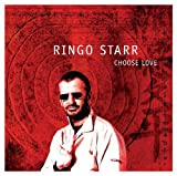 Album &laquo;Choose Love&raquo;by Ringo Starr
