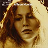 Album «The Definitive Collection»by Allison Moorer