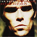 Album «Unfinished Monkey Business»by Ian Brown