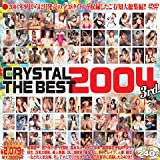 CRYSTAL THE BEST 2004 3rd.