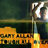 Album «Tough All Over»by Gary Allan