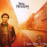 Album «See Sun»by Pete Murray