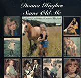 Album «Same Old Me»by Donna Hughes