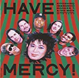 HAVE MERCY/忌野清志郎 with BOOKER.T&THE MG'S