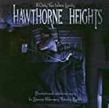 Album «If Only You Were Lonely»by Hawthorne Heights