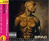 Album «Until The End Of Time»by 2 Pac