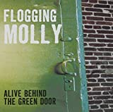 Album «Alive Behind the Green Door»by Flogging Molly
