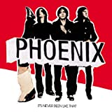 Album «It's Never Been Like That»by Phoenix