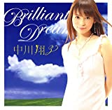 Brilliant Dream - 中川翔子