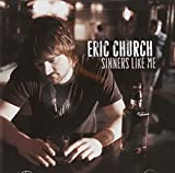 Album «Sinners Like Me»by Eric Church