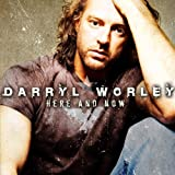 Album «Here and Now»by Darryl Worley